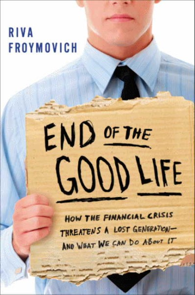 <i>End of the Good Life</i>