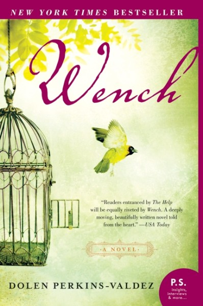 Wench: A Novel