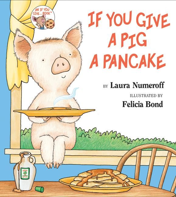 If You Give a Pig a Pancakce