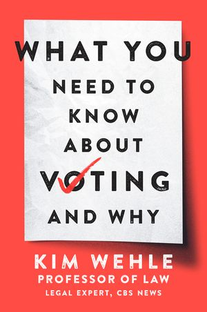 what you need to know about voting